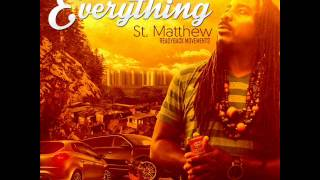 St Matthew - EVERYTHING ( Sounds of the Heart Riddim )