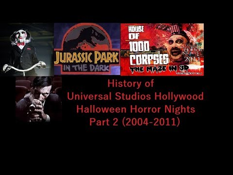 History of Universal Studios Hollywood Halloween Horror Night Part 2 (2004-2011)