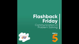 Communication in Problem Solving - #FlashbackFriday