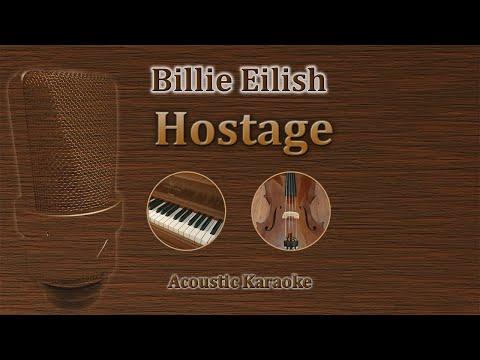 Hostage Billie Eilish Acoustic Karaoke