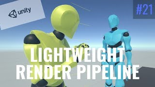 Introduction to the lightweight render pipeline unity at gdc 2019