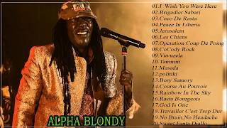 Alpha Blondy Greatest Hits Full Album - Alpha Blondy Top Songs - Best Of Alpha Blondy