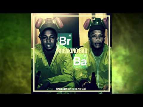 Dr. Dre Ft. Kendrick Lamar & 50 Cent - Breaking Bad (New 2014)