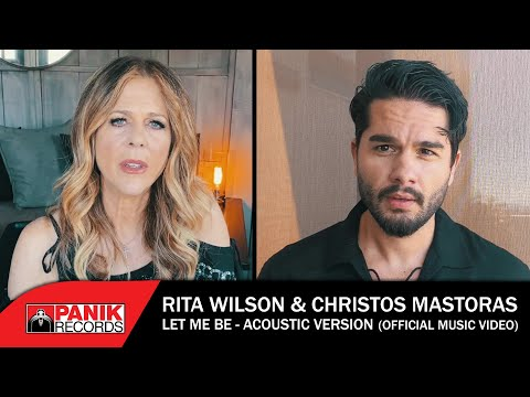 Rita Wilson & Christos Mastoras - Let Me Be (Acoustic Version) - Official Music Video