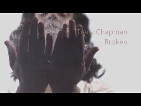 Tracy Chapman - Broken