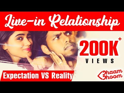 Live-in relationship Expectation Vs Reality | Ft. Settai Sheriff | Dhaam Dhoom