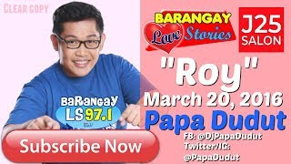 Barangay Love Stories March 20, 2016 Roy
