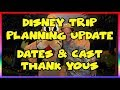 Disney Trip Planning Update- Dates & Cast Thank You Cards-  Confessions of a Theme Park Worker