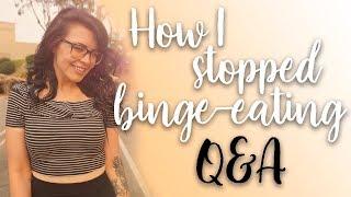 HOW I STOPPED BINGE EATING