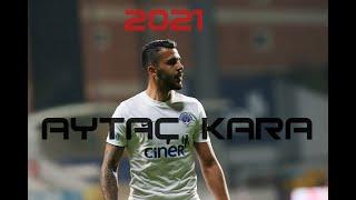 AYTAÇ KARA  - DİNAMO SKILLS - 2021