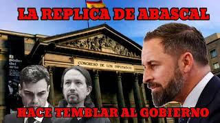 LA RÉPLICA DE SANTIAGO ABASCAL ANTOLÓGICA, QUE HUNDE AL GOBIERNO.
