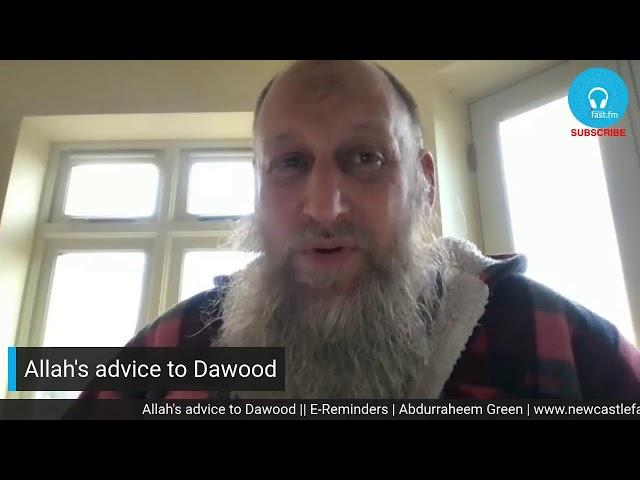 Allah's advice to Dawood || E-Reminders | Abdurraheem Green