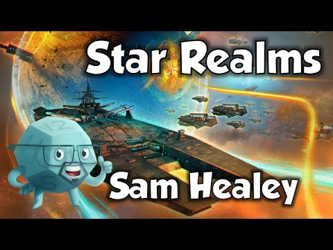 Star Realms   with Sam Healey
