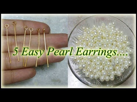 DIY | 5 easy Pearl Earring Design |Pearl earrings making at home | 5 min Craft | Hand made jewelry