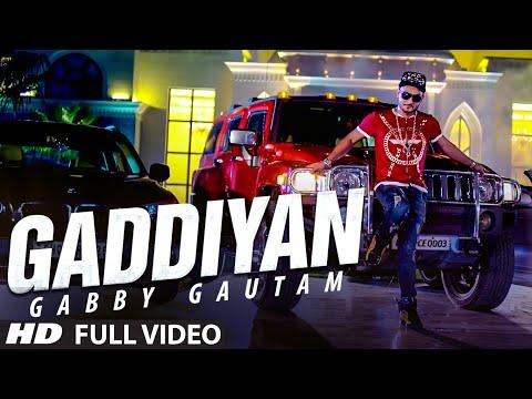 Gabby Gautam: Gaddiyan Full Video Song | Music: Tejwant Kittu