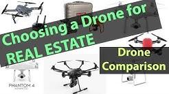 Choosing a Drone for Real Estate - 2017 Drone Comparison