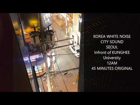 [KOREA WHITE NOISE] 12AM SEOUL CITY SOUND 45minutes