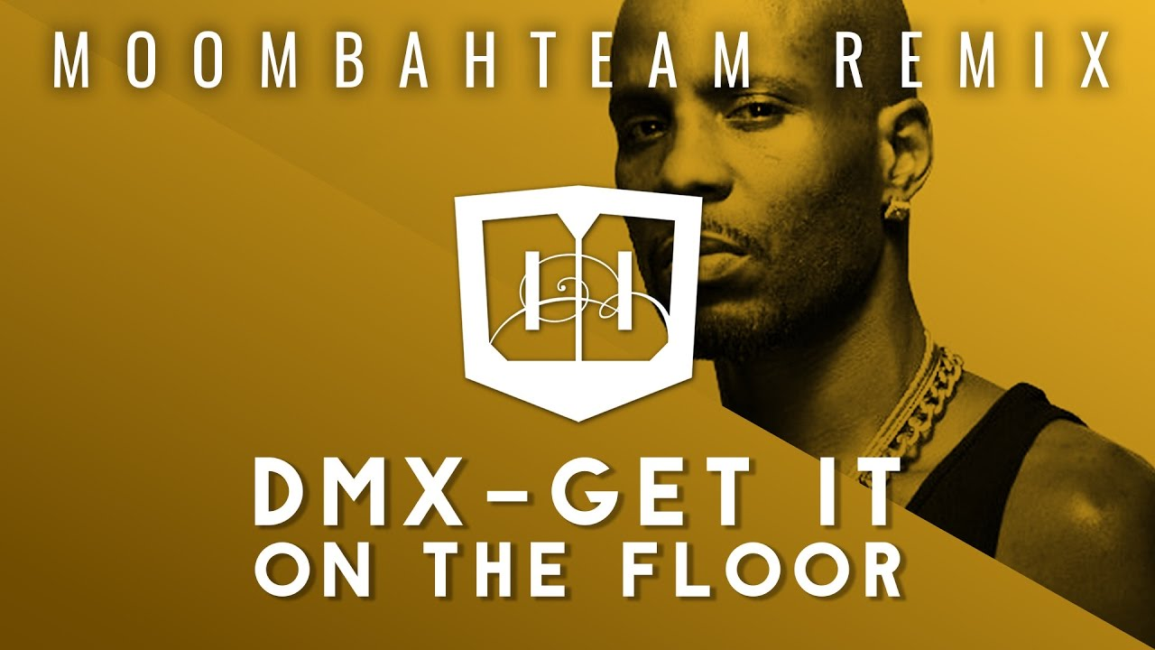 Exceptional DMX   Get It On The Floor (Moombahteam Remix)