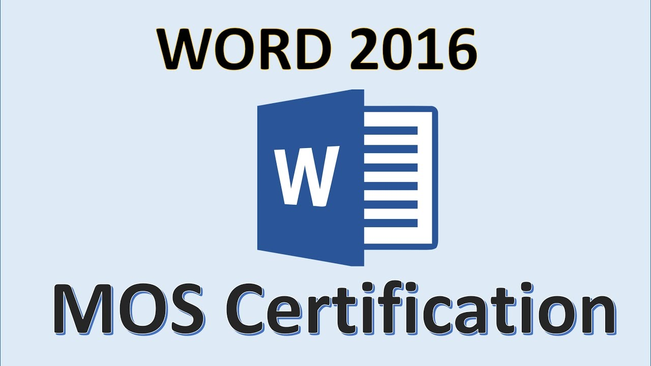 Word 2016 Mos Exam Certification Microsoft Office Specialist