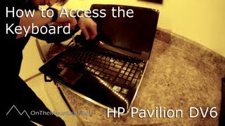 How to Access Keyboard - HP Pavilion dv6 Laptop [HD]