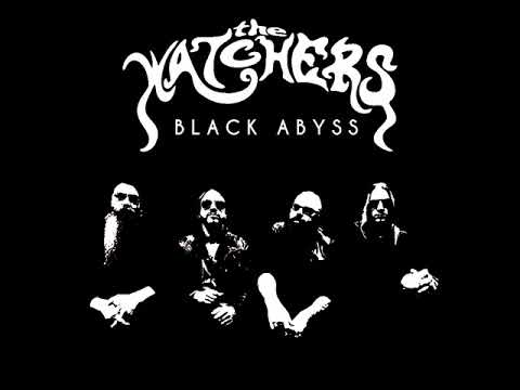The Watchers Black Abyss March 2018