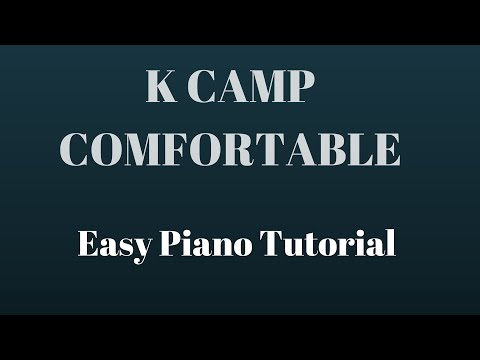 How to Play - K Camp - Comfortable - Piano Tutorial