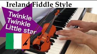 Twinkle Twinkle Little Star-Ireland Fiddle Style