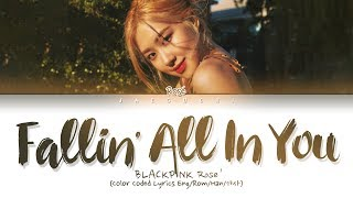 BLACKPINK ROSÉ - Fallin' All In You (Shawn Mendes cover) (Lyrics)