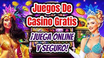 Juegos de Casino Gratis ► Donde Jugar Online y Seguro!