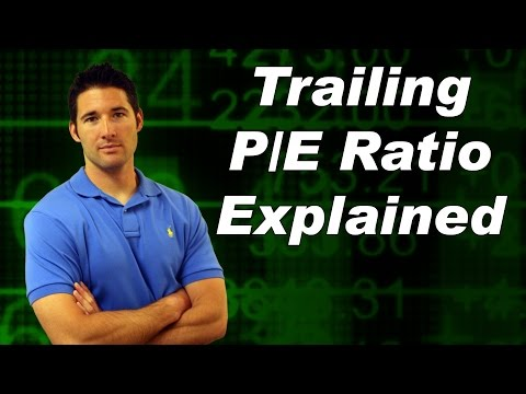 Trailing P/E Ratio Explained
