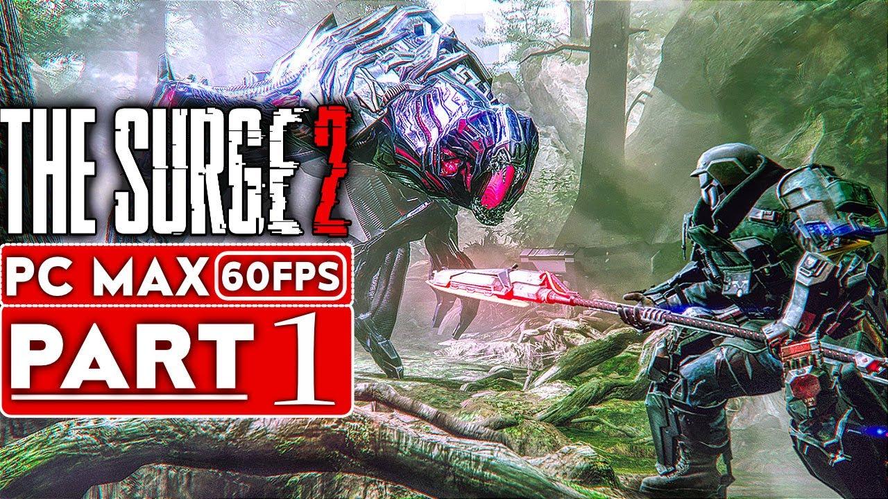 THE SURGE 2 Gameplay Komplettlösung Teil 1 [1080p HD 60FPS PC MAX EINSTELLUNGEN] - Kein Kommentar + video