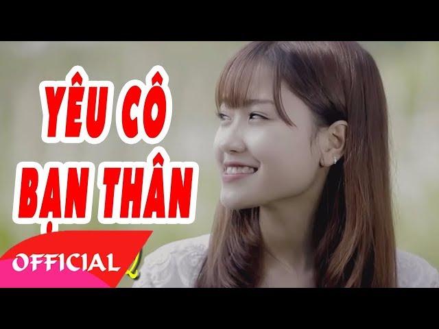 Yêu Cô Bạn Thân Part 2 - Bằng Cường [Official MV HD]