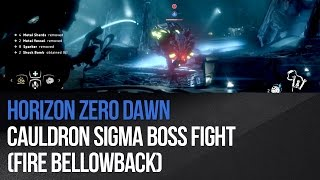 Horizon Zero Dawn - Cauldron SIGMA Boss Fight (Fire Bellowback)