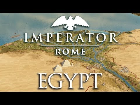 Imperator: Rome | Egypt / Monarchy Preview