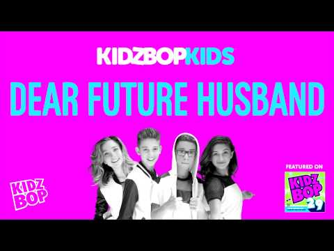 KIDZ BOP Kids - Dear Future Husband (KIDZ BOP 29)