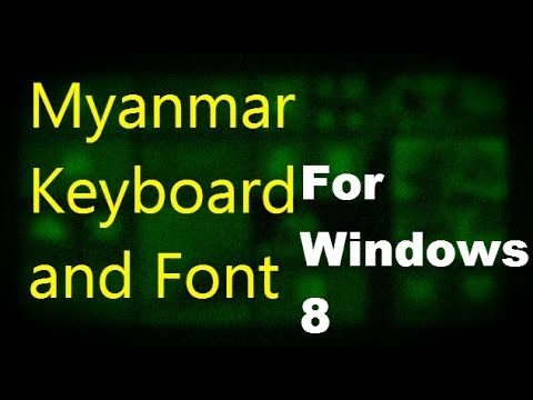 Myanmar Keyboard and Zawgyi Font Windows 8
