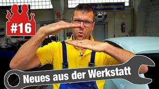 Wasser im Skoda und Holger auf 180! | Neues aus der Werkstatt #16