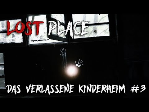 LOST PLACE | Das verlassene Kinderheim | Horrorfilm Feelings #3