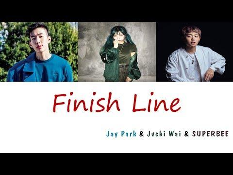 Jay Park - Finish Line (Feat. Jvcki Wai, SUPERBEE) (Lyrics) [Han Rom Eng]