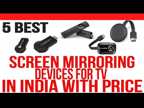 Top 5 Best Screen Mirroring Devices For TV In India With Price   Best Streaming Device For TV