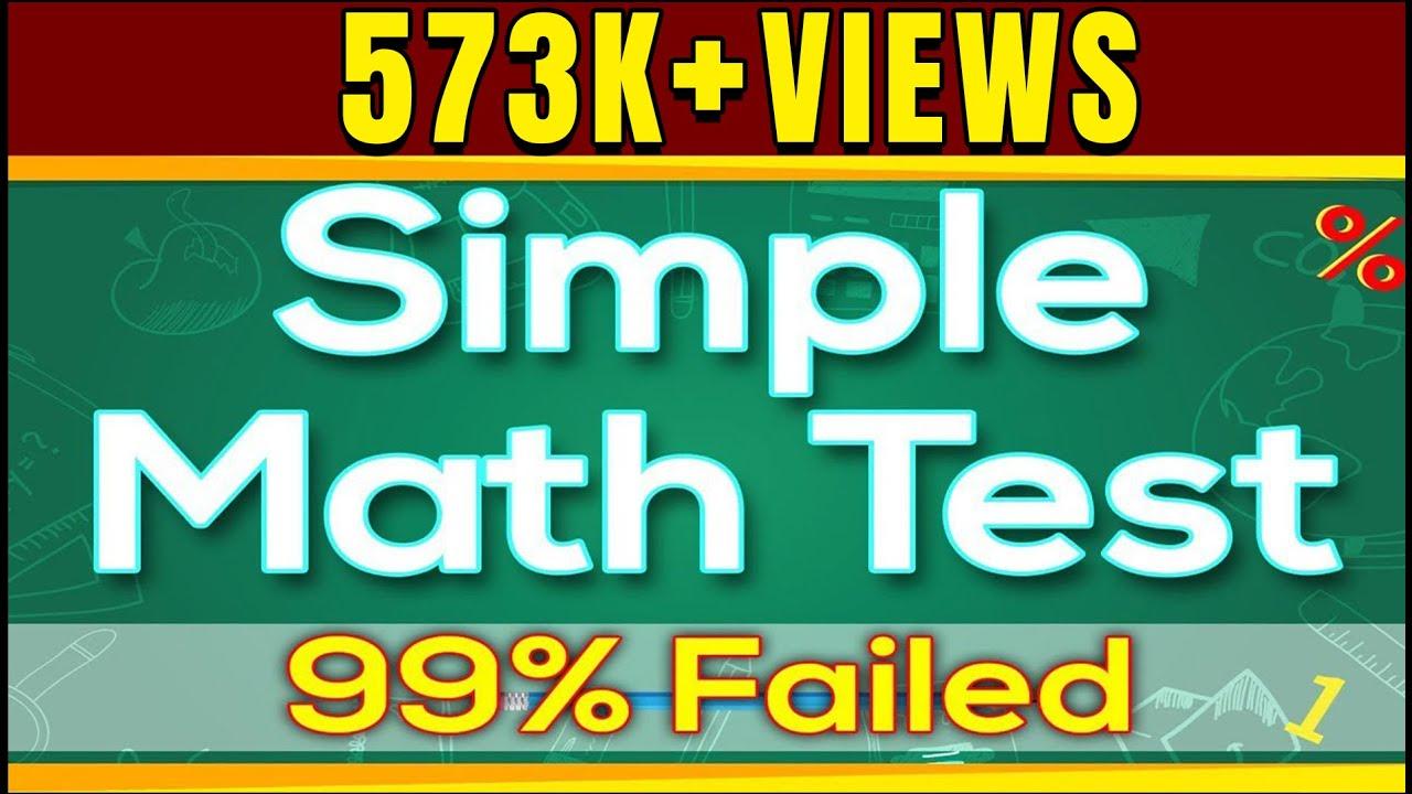 Simple Math Test - 99% Failed   गणित पहेलिया   Solved ...