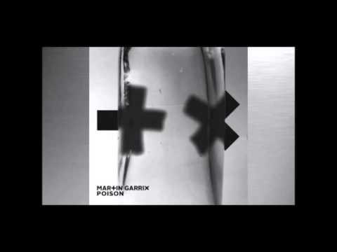 Martin Garrix Poison (+Remix By DJ Maverick*)