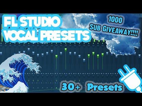 Free FL Studio Vocal Presets (1000 Sub Giveaway) - YouTube
