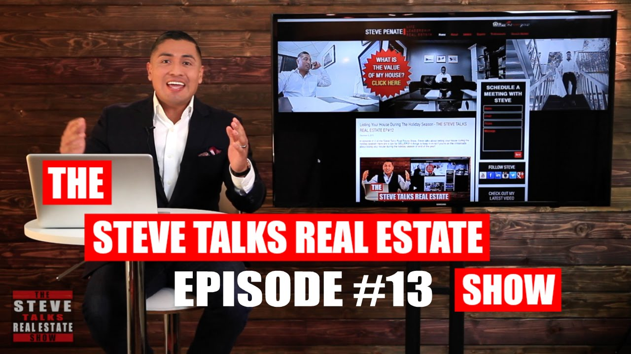 Buying A House During The Holiday Season? The Steve Talks Real Estate Show EP #13