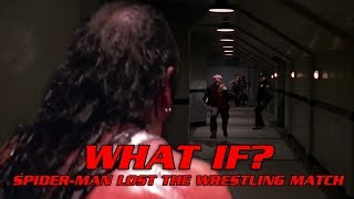 What If SPIDER-MAN LOST THE WRESTLING MATCH? (Spider-Man 2002 Fan Fiction)