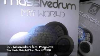 02 - Massivedrum feat. Pongolove - Esse Mambo (Radio Edit)