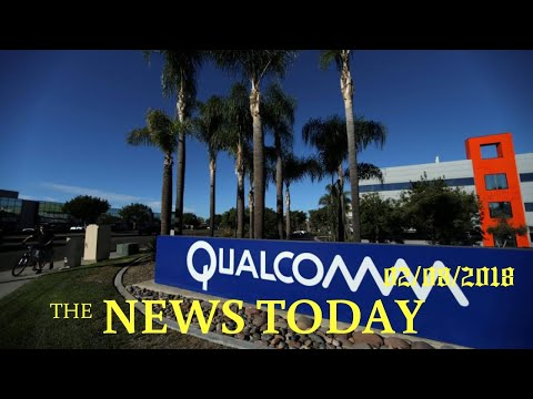 Qualcomm Rejects Broadcom's Revised Buyout Offer | News Today | 02/08/2018 | Donald Trump