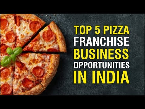 Top 5 Pizza Franchise Business Opportunities In India