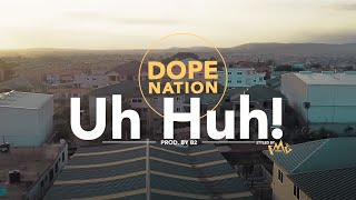 Gambar cover DopeNation - Uh Huh (Official Video)
