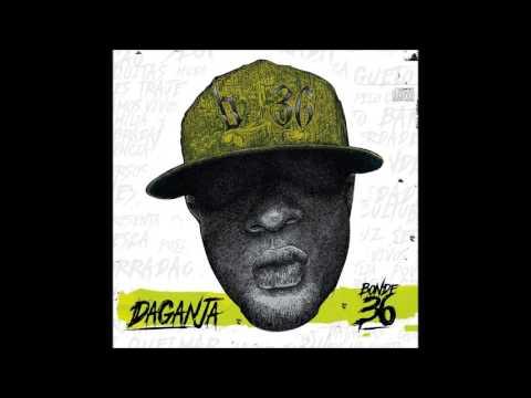 DaGanja - Fiança (With That Remix) (FAIXA 8)
